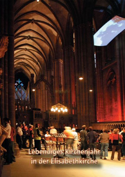 Lebendiges Kirchenjahr in der Elisabethkirche